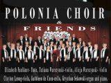 """Polonia Choir and Friends"""